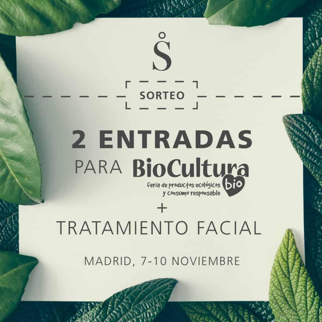 SORTEO 2 ENTRADAS BIOCULTURA MADRID + TRATAMIENTO FACIAL